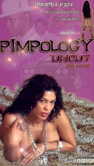 Pimpology Uncut the Movie