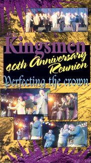 The Kingsmen: 40th Anniversary Reunion - Perfecting the Crown