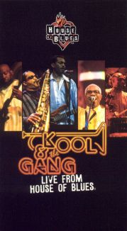 Kool & the Gang: Live from the House of Blues