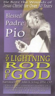 Padre Pio: Lightning Rod of God