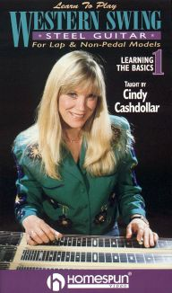 Cindy Cashdollar: Learn to Play Western Swing Steel Guitar, Vol. 1 - Learning the Basics