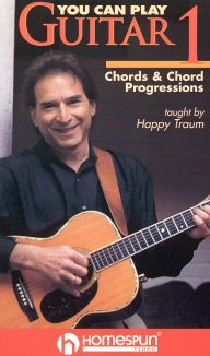 Happy Traum: You Can Play Guitar, Vol. 1 - Chords and Chord Progressions