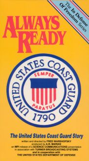 Always Ready: The United States Coast Guard Story