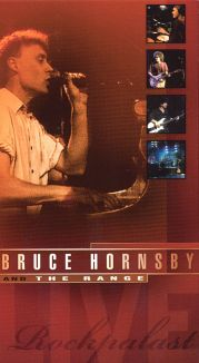 Bruce Hornsby and the Range: Rockpalast Live
