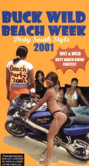 Buckwild Beachweek 2001: Dirty South Style