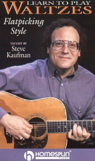 Steve Kaufman: Learn to Play Waltzes - Flatpicking Style