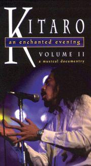 Kitaro: An Enchanted Evening, Vol. II