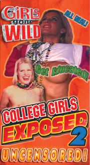 Girls Gone Wild: College Girls Exposed, Vol. 2
