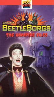 Beetleborgs: Vampire Files