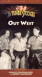 The Three Stooges : Out West