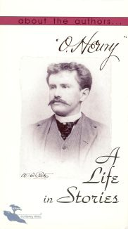 O. Henry: A Life in Stories