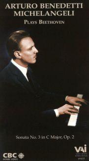 Arturo Benedetti Michelangeli Plays Beethoven: Sonata No. 3 in C Major, Op. 2