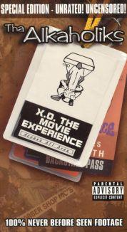 Tha Alkaholiks: X.O. - The Movie Experience