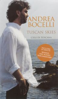 Andrea Bocelli: Tuscan Skies