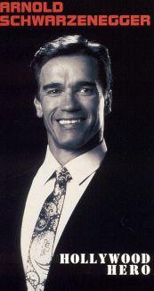 Arnold Schwarzenegger: Hollywood Hero