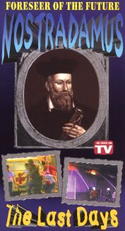 Nostradamus: Foreseer of the Future - The Last Days
