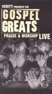 Gospel Greats: Praise & Worship Live
