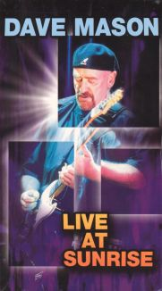 Dave Mason: Live at Sunrise