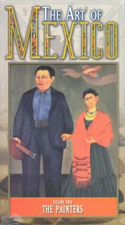 The Art of Mexico, Vol. 2: The Painters
