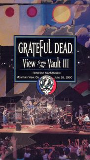 Grateful Dead: A View From the Vault III