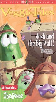 VeggieTales : Josh & the Big Wall!