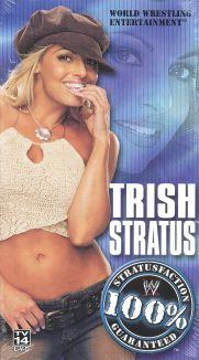 WWE Fanatic: Trish Stratus: 100% Stratusfaction Guaranteed