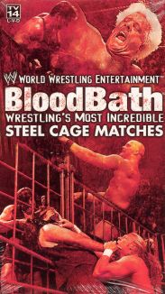 WWE Fanatic: Bloodbath: Incredible Steel Cage Matches