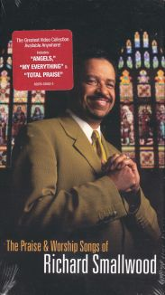 Richard Smallwood & Vision: Praise & Worship Songs of Richard Smallwood with Vision