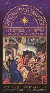 The Christmas Tradition: A Celebration of Christmas From Stratford-on-Avon