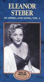 Voice of Firestone: Eleanor Steber in Opera and Song, Vol. 2