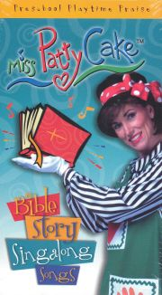Miss Pattycake: Bible Story Singalong Songs
