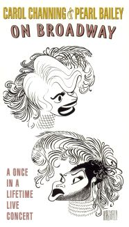 Carol Channing and Pearl Bailey on Broadway