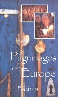 Pilgrimages of Europe: Fatima