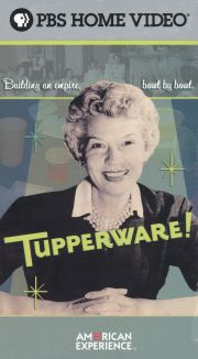 American Experience : Tupperware