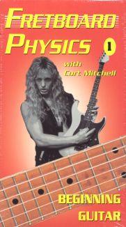 Fretboard Physics, Vol. 1: Beginning Guitar