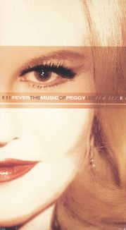 Fever: The Music of Peggy Lee