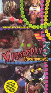 Mardi Gras Uncensored, Vol. 3