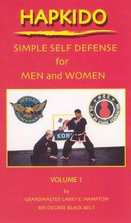 Hapkido: Simple Self-Defense For Men and Women, Vol. 1