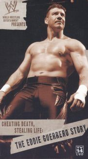 WWE: Cheating Death, Stealing Life - The Eddie Guerrero Story