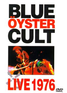 Blue Oyster Cult: Live '76