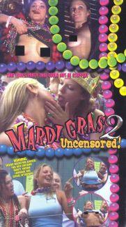 Mardi Gras Uncensored, Vol. 2