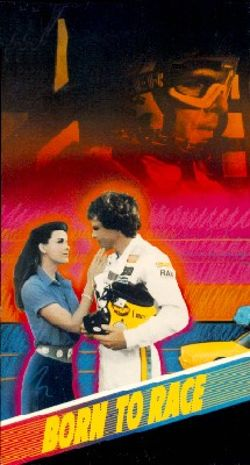 born to race 1988 james fargo synopsis characteristics moods themes and related allmovie. Black Bedroom Furniture Sets. Home Design Ideas