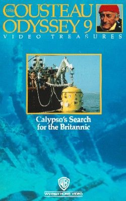 Cousteau Odyssey 9: Calypso's Search for the Britannic