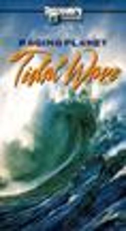 Raging Planet: Tidal Waves
