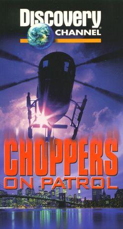 Choppers on Patrol