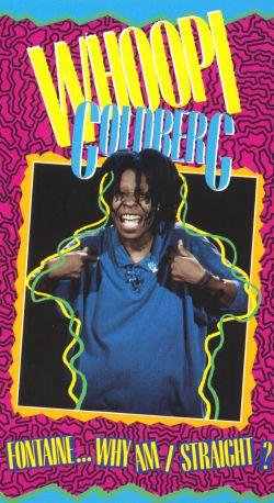 Whoopi Goldberg: Fontaine... Why Am I Straight?