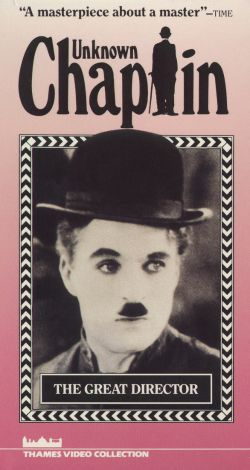 Unknown Chaplin: The Great Director