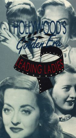 Hollywood's Golden Era: Leading Ladies