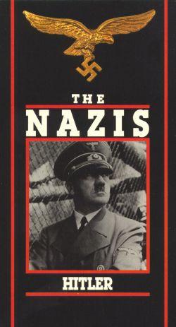 The Nazis: Hitler