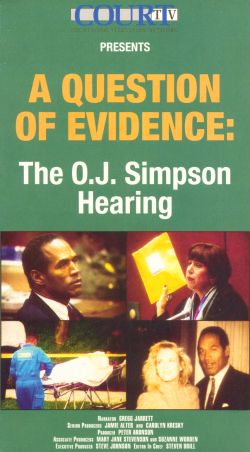 Question the Evidence: O.J. Simpson